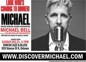 Award Winning Michael Bell LIVE Simcoe Blues and Jazz Oshawa Dec 21